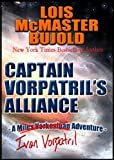 Captain Vorpatril's Alliance (Vorkosigan Saga Book 15) (English Edition)
