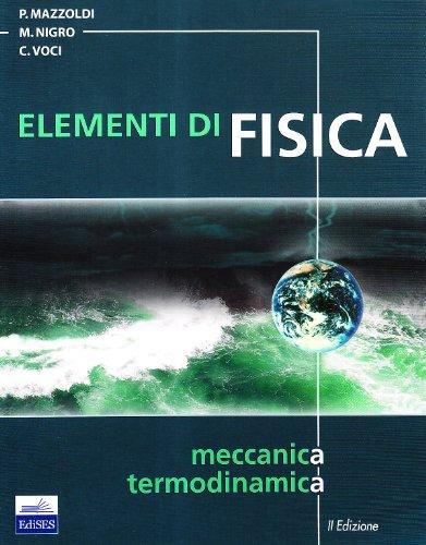 Elementi di fisica Meccanica termodinamica PDF