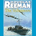 The Volunteers (       UNABRIDGED) by Douglas Reeman Narrated by David Rintoul