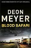 Deon Meyer Blood Safari