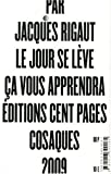 img - for Le jour se l ve  a vous apprendra book / textbook / text book