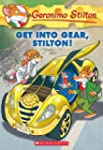Geronimo Stilton #54: Get Into Gear,...