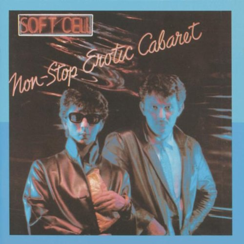 Soft Cell - Non Stop Erotic Cafe - Zortam Music