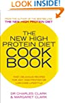 The New High Protein Diet Cookbook: F...