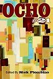 Ocho #21: Mipoesias Print Companion