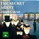 The Secret Agent Audiobook by Joseph Conrad Narrated by Peter Joyce