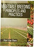 Vegetable Breeding Principles & Practices 3rd Edition