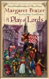 A Play of Lords (A Dame Frevisse Mystery) (0425216683) by Frazer, Margaret