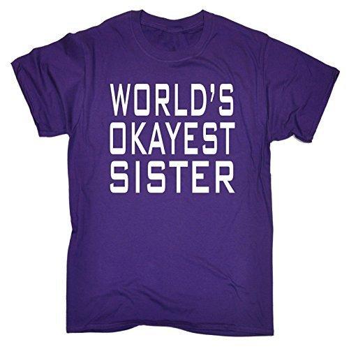 123t-worlds-okayest-sister-s-purple-new-premium-loose-fit-t-shirt-slogan-funny-clothing-joke-novelty