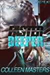 Faster Deeper (Take Me...#2) (New Adu...