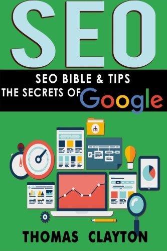 Seo: Seo Bible & Tips – Google, Bing, Yahoo! (Volume 3)