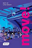 img - for Move! Best of Gym Design book / textbook / text book