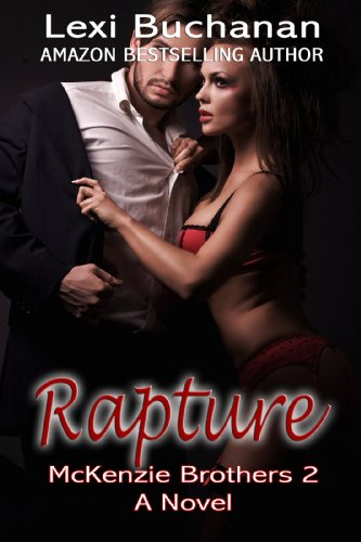 Rapture (McKenzie Brothers) by Lexi Buchanan
