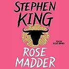 Rose Madder Hörbuch von Stephen King Gesprochen von: Blair Brown