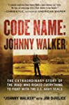 Code Name: Johnny Walker: The Extraor...