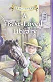 Best-Loved Library, A (Classic Starts)