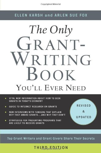 The Only Grant-Writing Book You'll Ever Need: Top Grant...