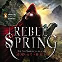 Rebel Spring: A Falling Kingdoms Novel, Book 2