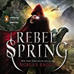 Rebel Spring: A Falling Kingdoms Novel, Book 2 (       UNABRIDGED) by Morgan Rhodes Narrated by Fred Berman