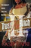 Trust No Bitch 2 (Volume 2)