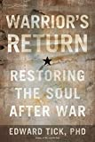 Warriors Return: Restoring the Soul After War