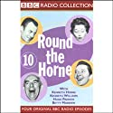 Round the Horne: Volume 10 Radio/TV Program by Kenneth Horne,  more Narrated by Kenneth Horne, Kenneth Williams, Betty Marsden, Hugh Paddick