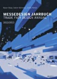 Messedesign Jahrbuch / Trade Fair Design Annual 2012 / 2013