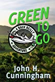 img - for Green to Go (Buck Reilly Adventure Series) book / textbook / text book