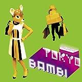 Tokyo Bambi(初回限定盤)(DVD付)