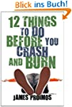 12 Things to Do Before You Crash and...