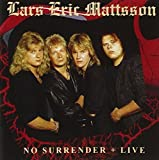 No Surrender + Live by MATTSSON,LARS ERIC (2009-06-02)