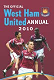 Official West Ham United FC Annual 2010 2010 Rob Pritchard