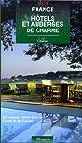 Guide de charme des h�tels et auberges en France 2013
