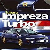 Subaru Impreza Turbo: Haynes Enthusiast Guide Series