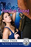 Hands-On Training (The Badge Bunnies Series - Book 5)