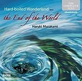 Hard-Boiled Wonderland and the End of the World (Contemporary Fiction) - Haruki Murakami