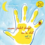 Mon petit doigt m'a dit..., Vol. 2