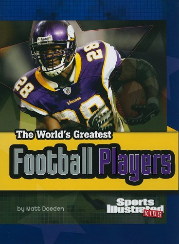The World's Greatest Football Players (The World's Greatest Sports Stars (Sports Illustrated for Kids)) (Football Nonfiction compare prices)