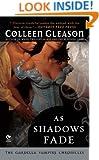 As Shadows Fade: The Gardella Vampire Chronicles, No 5