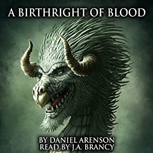 A Birthright of Blood (The Dragon War, Book 2) | [Daniel Arenson]