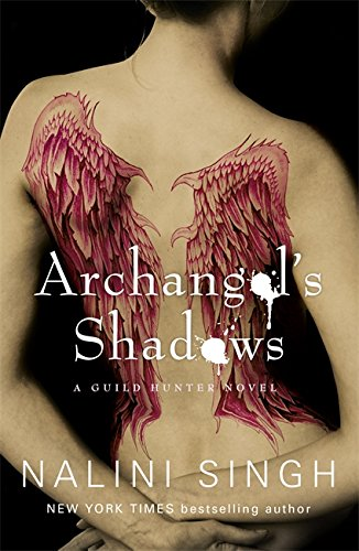 Archangel's Shadows: A Guild Hunter Novel