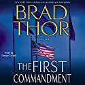 The First Commandment (       UNABRIDGED) by Brad Thor Narrated by George Guidall