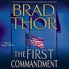 The First Commandment | Livre audio Auteur(s) : Brad Thor Narrateur(s) : George Guidall
