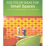 500 Colour Ideas for Small Spaces (Interior Design)by Evergreen