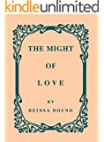 The Might of Love (English Edition)