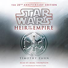 Star Wars: Heir to the Empire (20th Anniversary Edition), The Thrawn Trilogy, Book 1 Audiobook by Timothy Zahn Narrated by Marc Thompson
