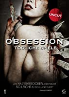 Obsession - T�dliche Spiele