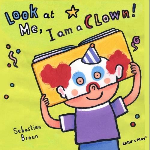 I'm a Clown! (Look at Me)