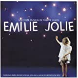 Emilie Jolie (Un Conte Musical De Ph Chatel - Nouvelle Version)