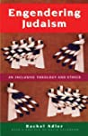 Engendering Judaism: An Inclusive The...